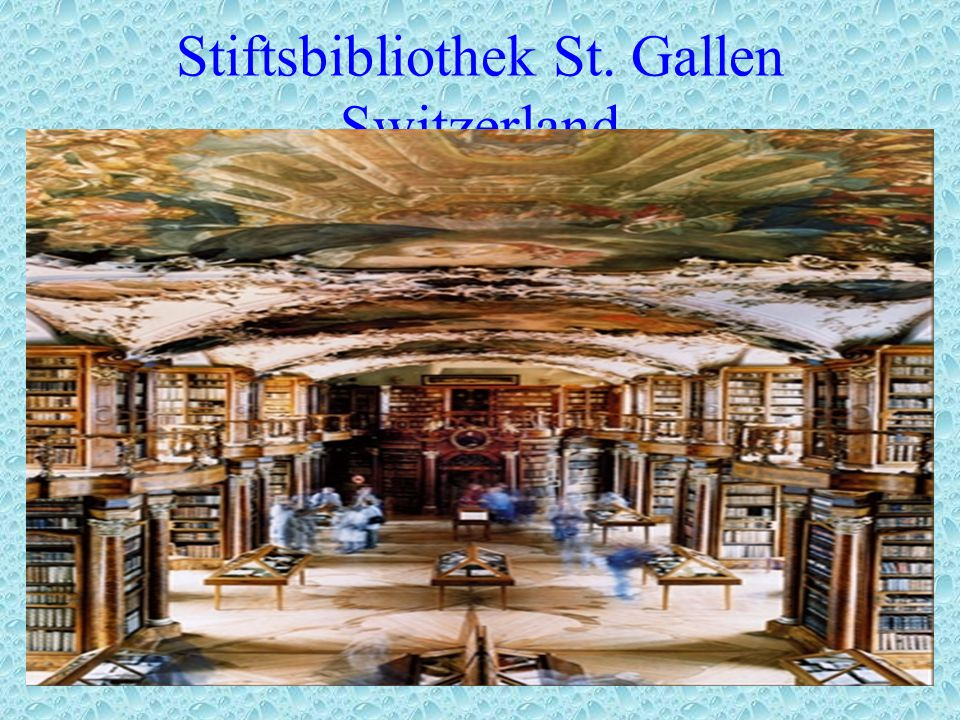 Stiftsbibliothek St. Gallen Switzerland