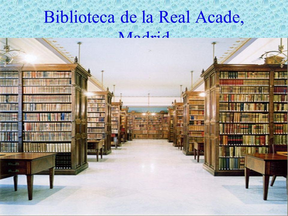 Biblioteca de la Real Acade, Madrid