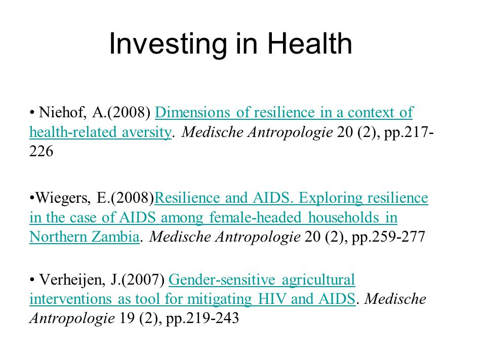 Investing in Health Niehof, A.(2008) Dimensions of resilience in a context of health-related aversity.