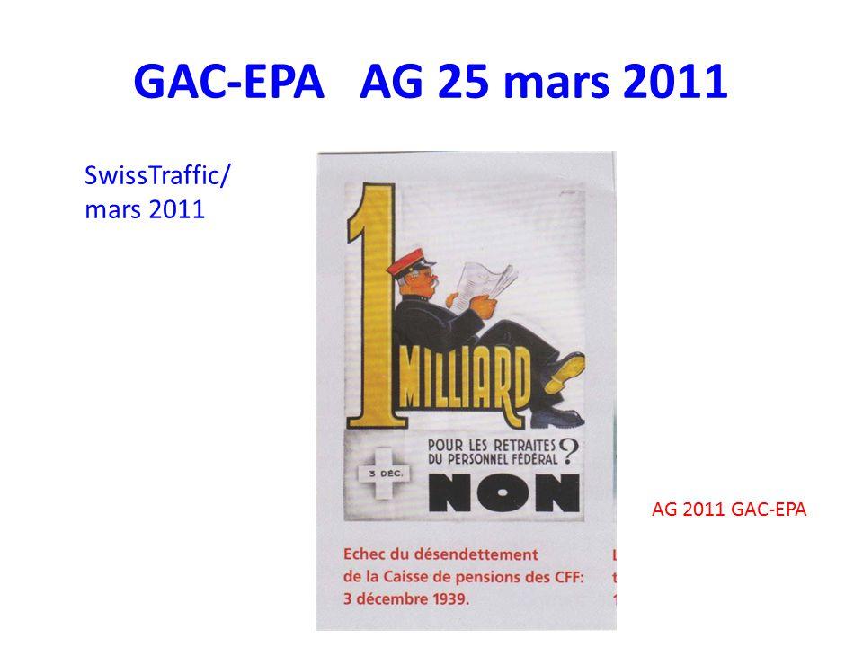 GAC-EPA AG 25 mars 2011 SwissTraffic/ mars 2011 AG 2011 GAC-EPA