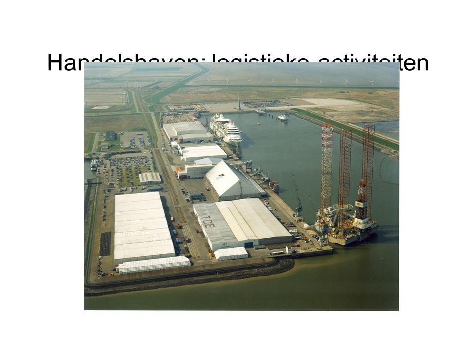 Handelshaven: logistieke activiteiten