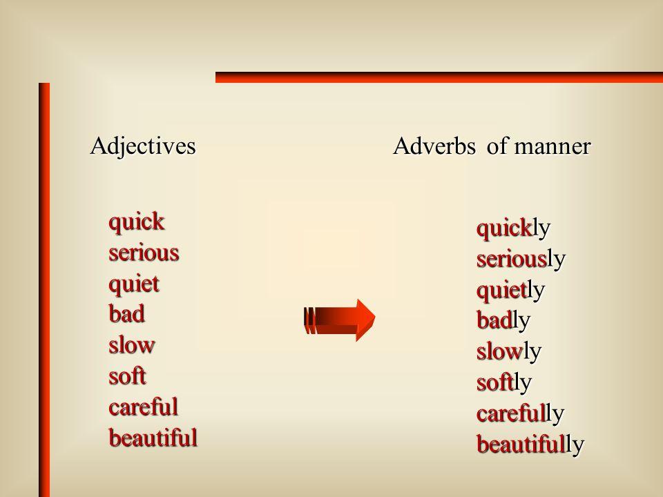 Test 1 (Fuvest) (Fuvest) – Todas as alternativas abaixo trazem advérbios de freqüência exceto: a) seldom b) well c) never d) often e) rarely