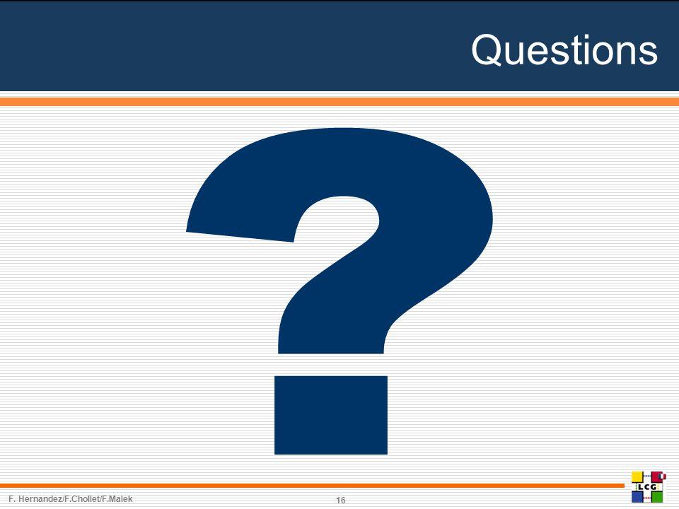 16 Questions F. Hernandez/F.Chollet/F.Malek