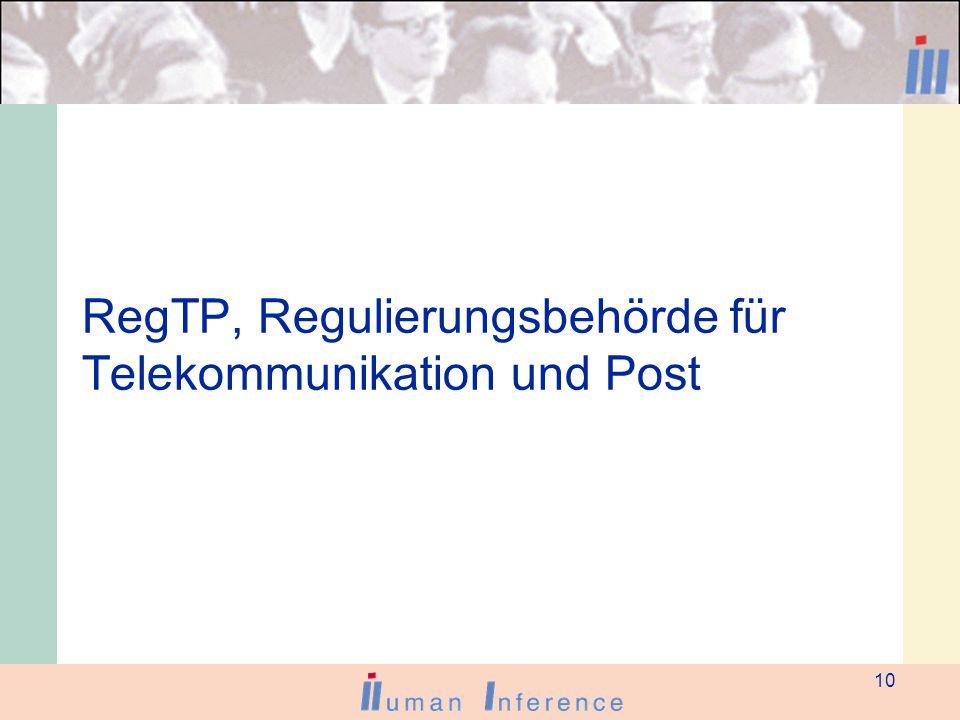 10 RegTP, Regulierungsbehörde für Telekommunikation und Post