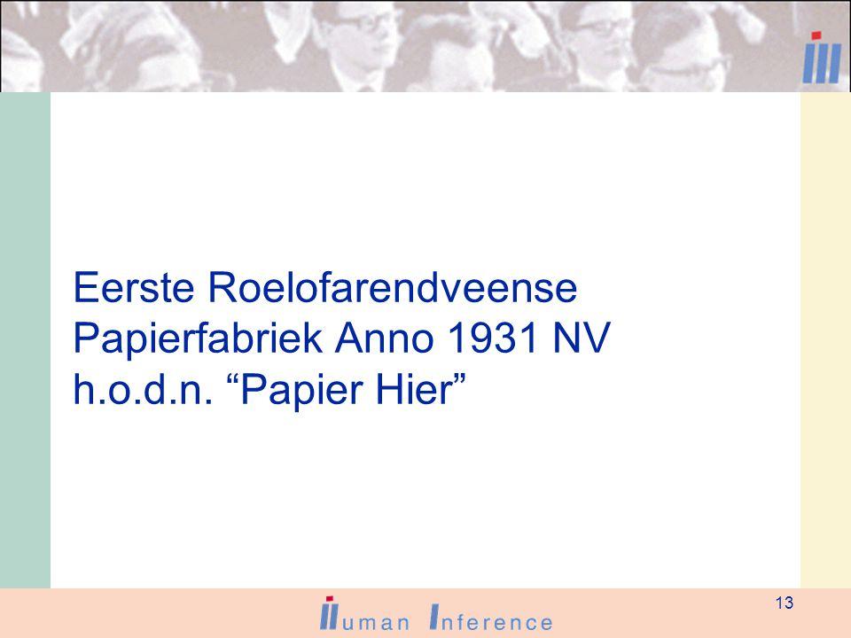 13 Eerste Roelofarendveense Papierfabriek Anno 1931 NV h.o.d.n. Papier Hier