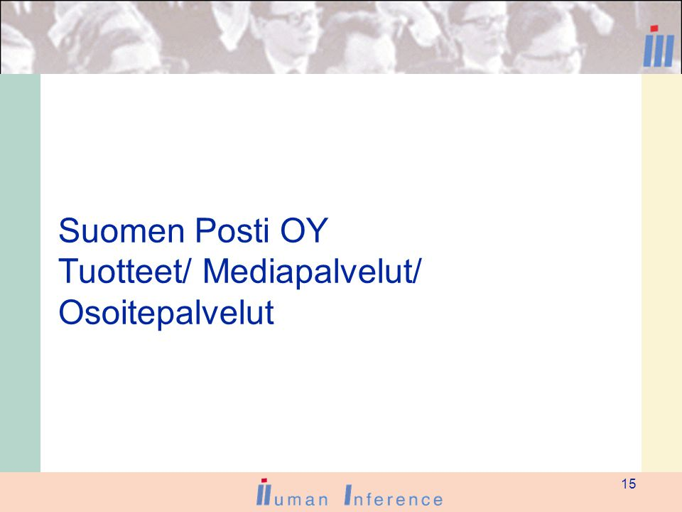 15 Suomen Posti OY Tuotteet/ Mediapalvelut/ Osoitepalvelut