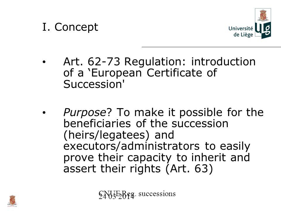 CNUE Reg. successions 24 03 2014 I. Concept Art.