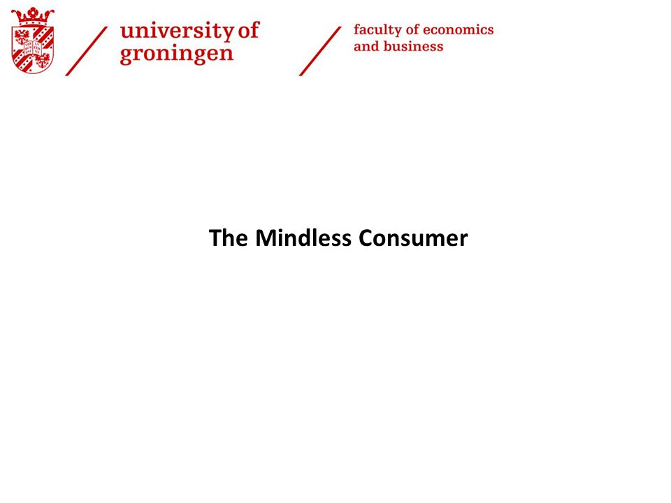 The Mindless Consumer