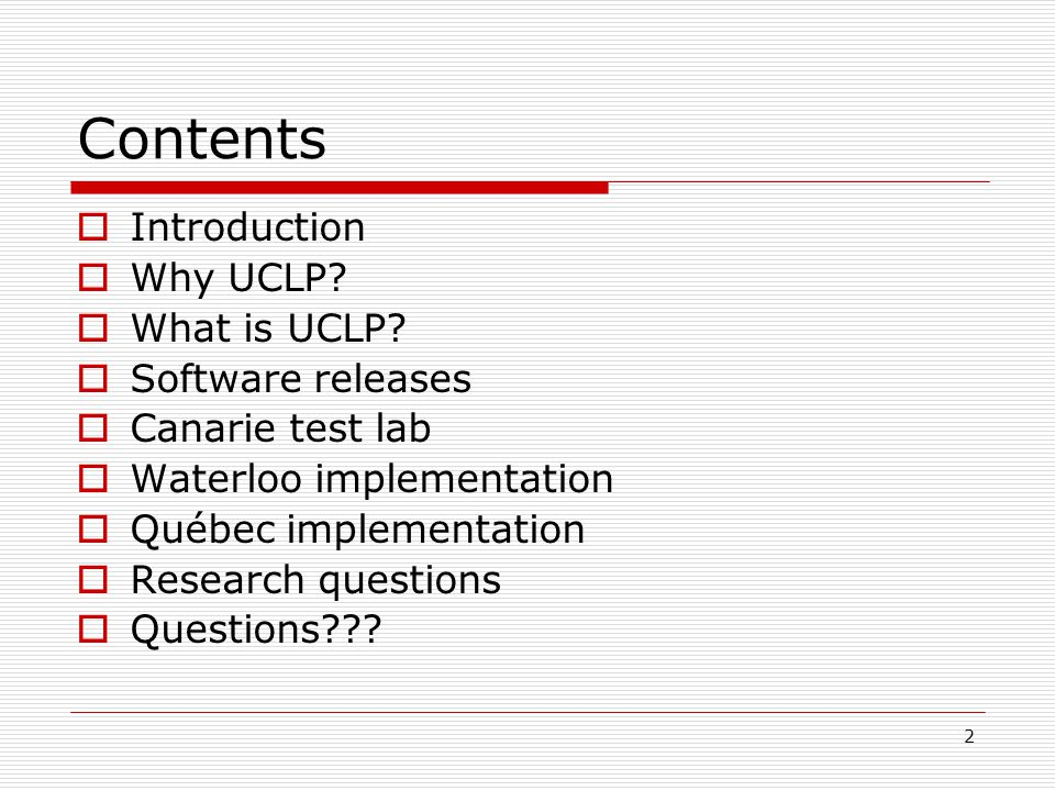 2 Contents  Introduction  Why UCLP.  What is UCLP.