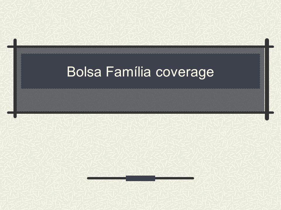 Bolsa Família coverage