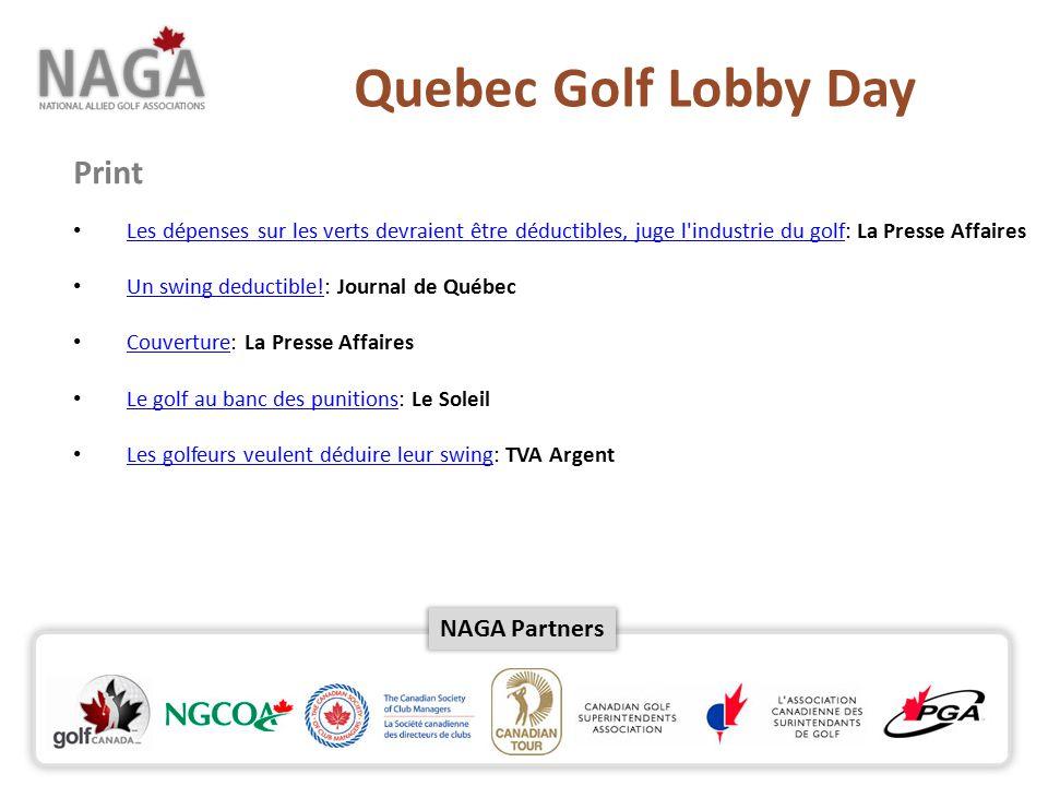 NAGA Partners Les dépenses sur les verts devraient être déductibles, juge l industrie du golf: La Presse Affaires Les dépenses sur les verts devraient être déductibles, juge l industrie du golf Un swing deductible!: Journal de Québec Un swing deductible.