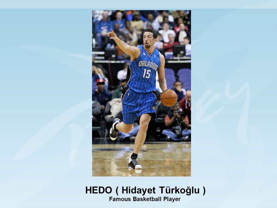 HEDO ( Hidayet Türkoğlu ) Famous Basketball Player