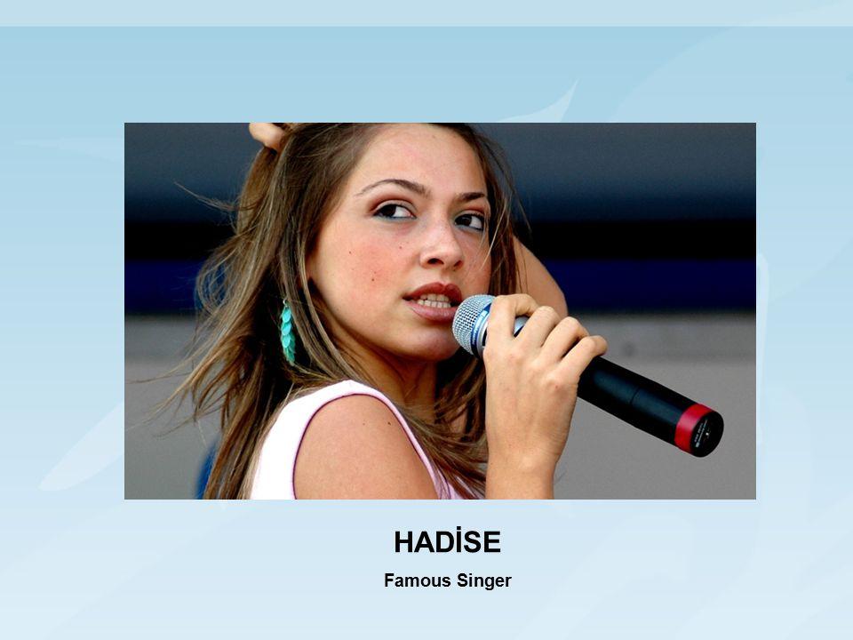 HADİSE Famous Singer