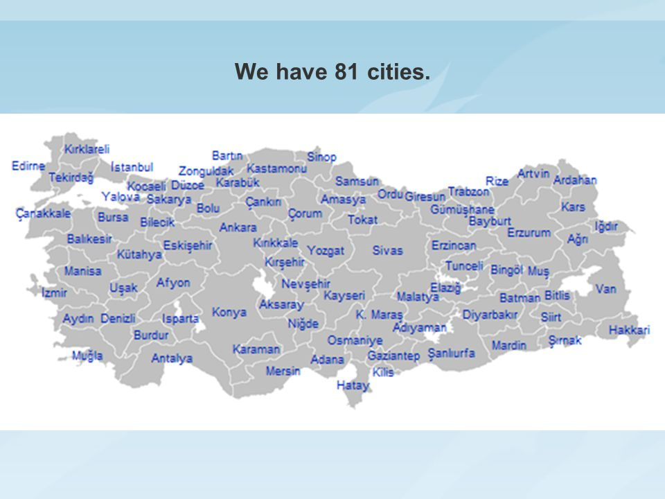 We have 81 cities.