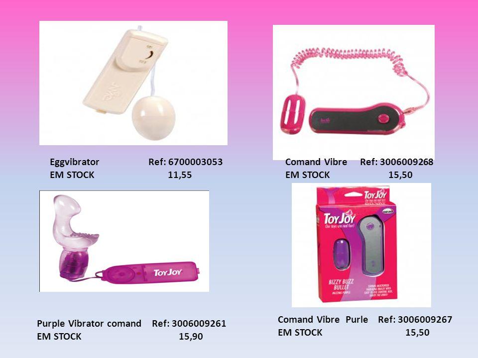 Comand Vibre Ref: 3006009268 EM STOCK 15,50 Purple Vibrator comand Ref: 3006009261 EM STOCK 15,90 Eggvibrator Ref: 6700003053 EM STOCK 11,55 Comand Vi