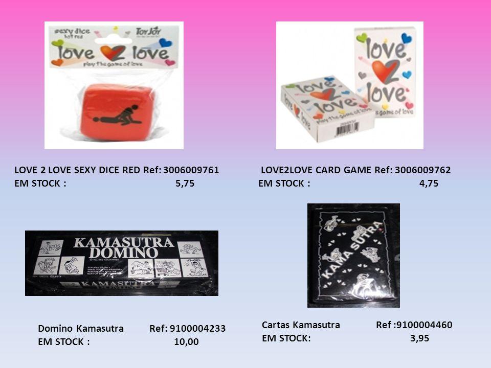 Domino Kamasutra Ref: 9100004233 EM STOCK : 10,00 Cartas Kamasutra Ref :9100004460 EM STOCK: 3,95 LOVE 2 LOVE SEXY DICE RED Ref: 3006009761 EM STOCK :