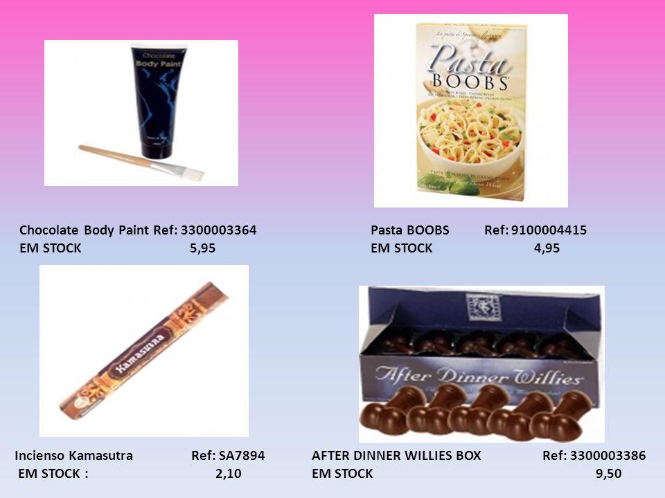 Incienso Kamasutra Ref: SA7894 EM STOCK : 2,10 AFTER DINNER WILLIES BOX Ref: 3300003386 EM STOCK 9,50 Pasta BOOBS Ref: 9100004415 EM STOCK 4,95 Chocol