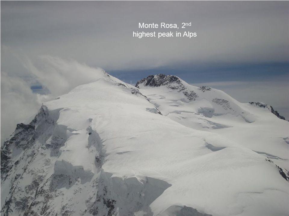Monte Rosa, 2 nd highest peak in Alps