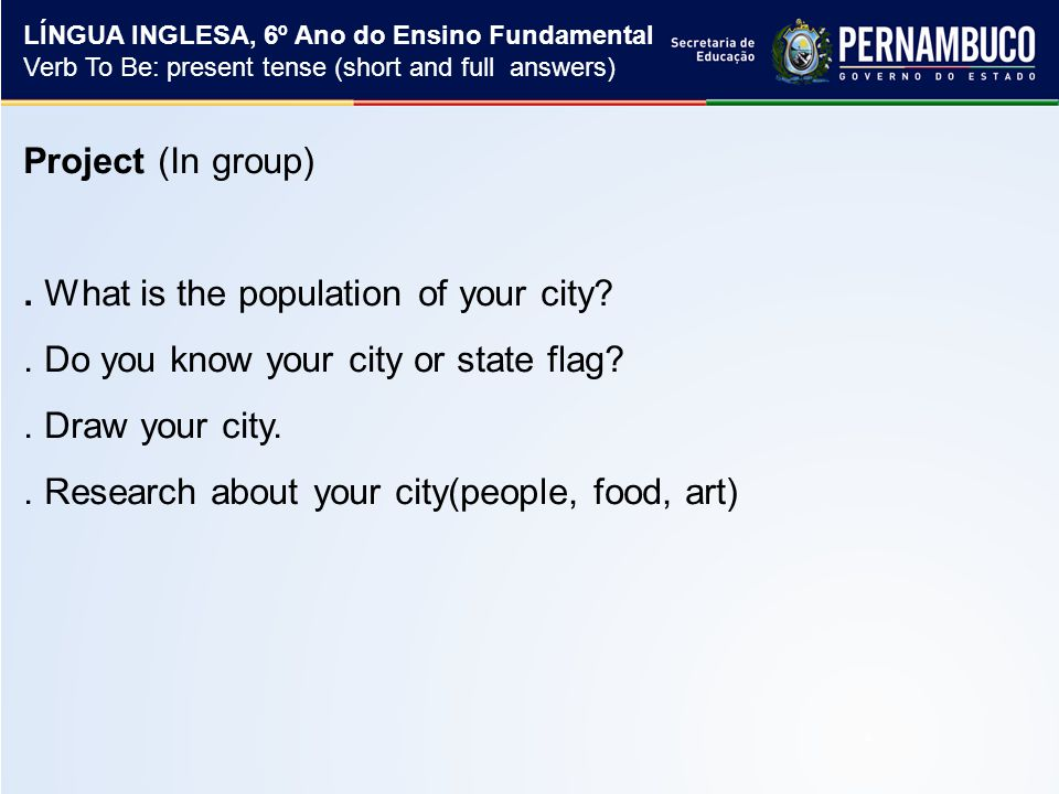 Project (In group). What is the population of your city .