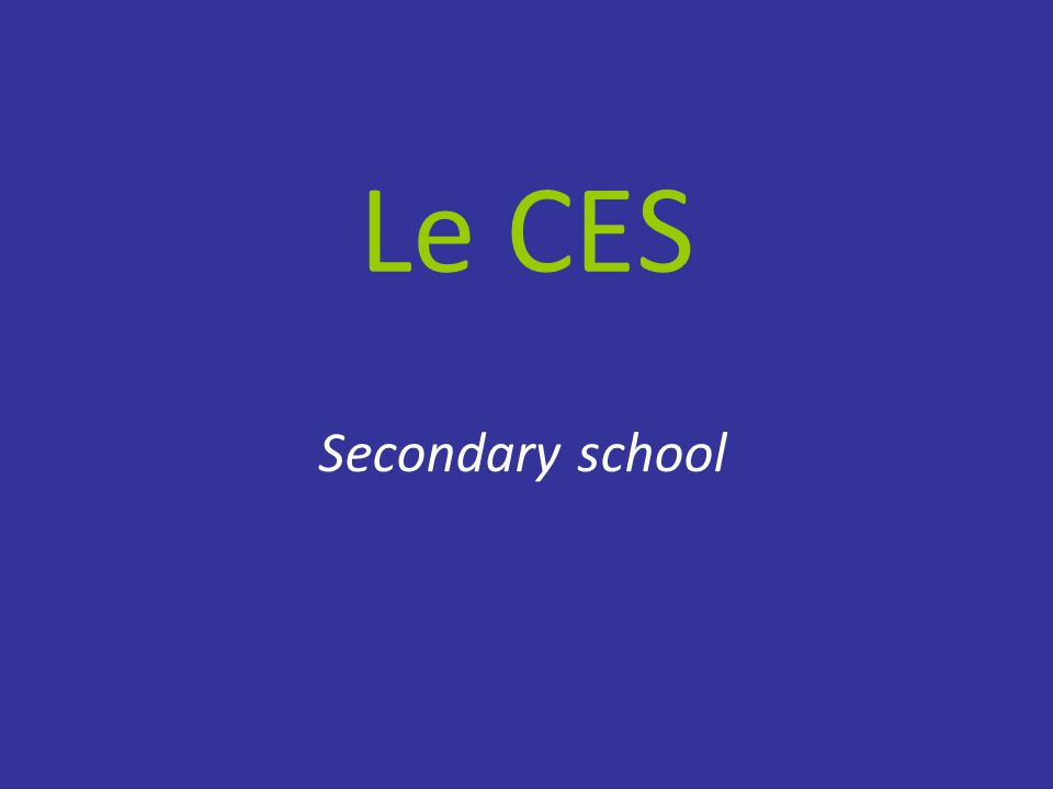 Le CES Secondary school