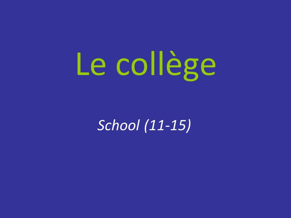 Le collège School (11-15)