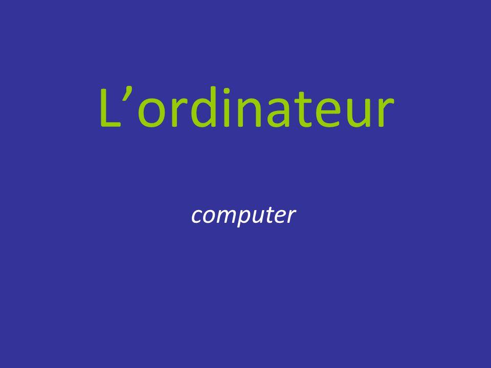 L'ordinateur computer
