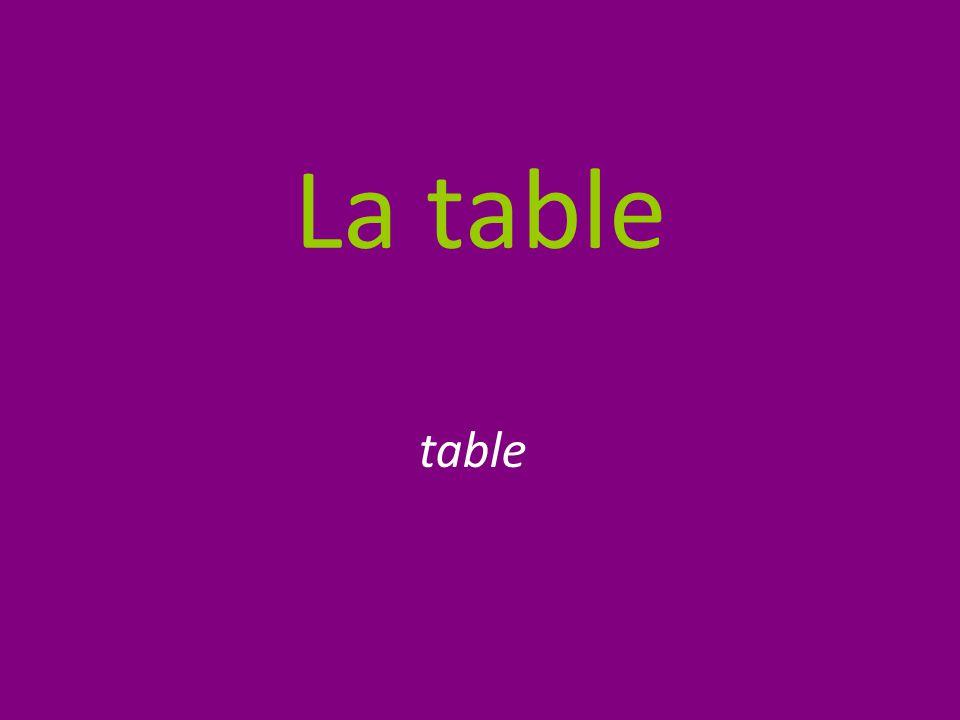 La table table
