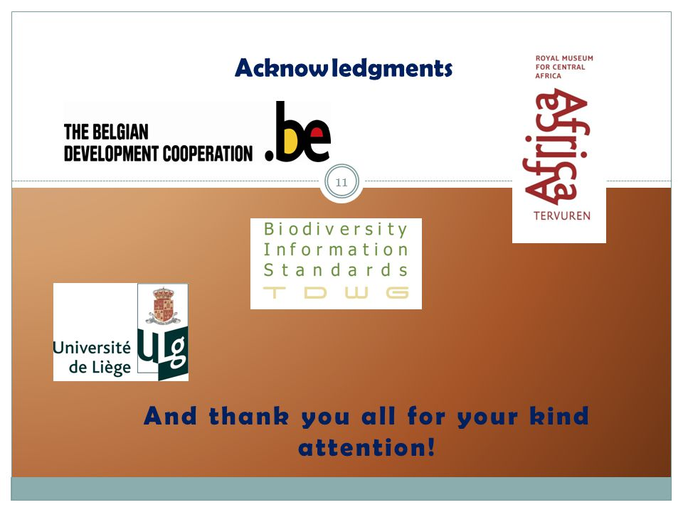 Acknowledgments And thank you all for your kind attention! 11