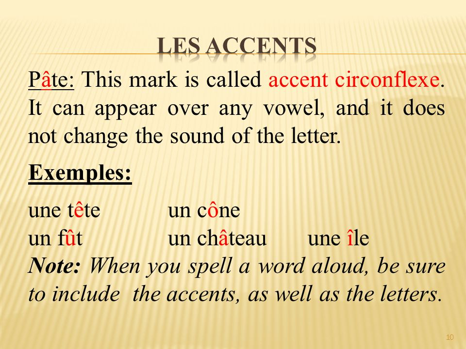 Pâte: This mark is called accent circonflexe.