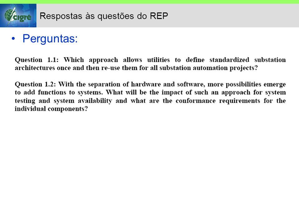Respostas às questões do REP Perguntas: