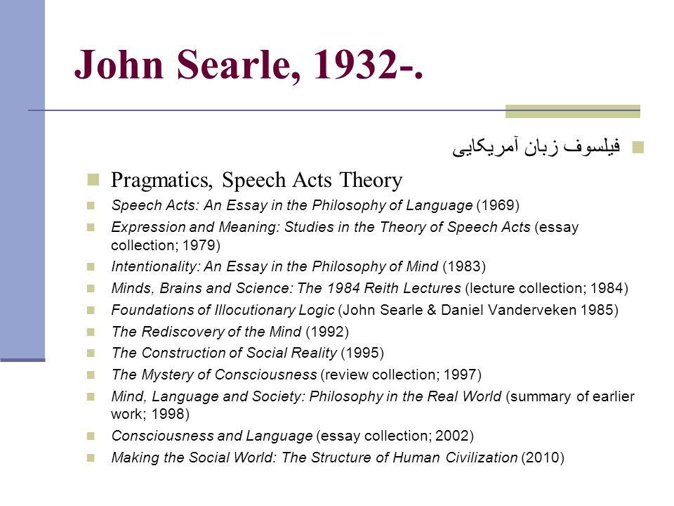 John Searle, 1932-.