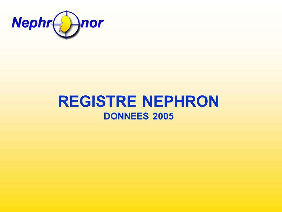 REGISTRE NEPHRON DONNEES 2005
