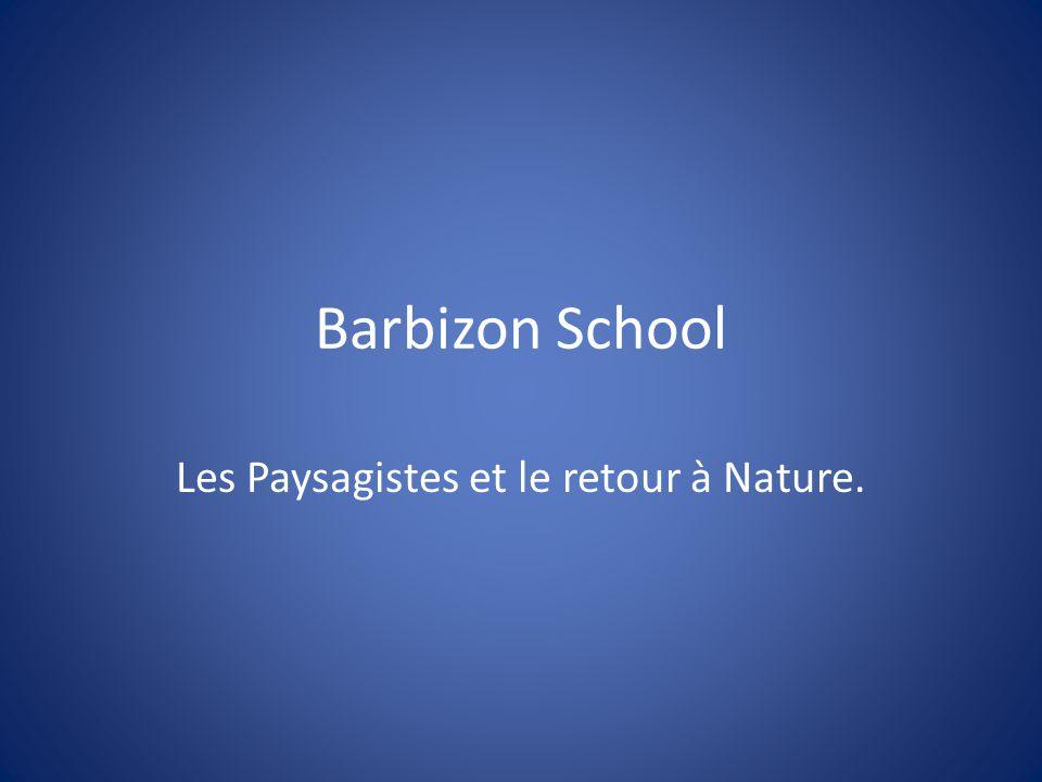 Barbizon School Les Paysagistes et le retour à Nature.