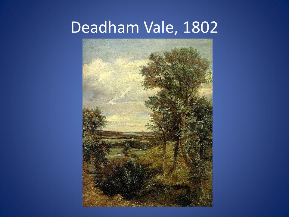 Deadham Vale, 1802