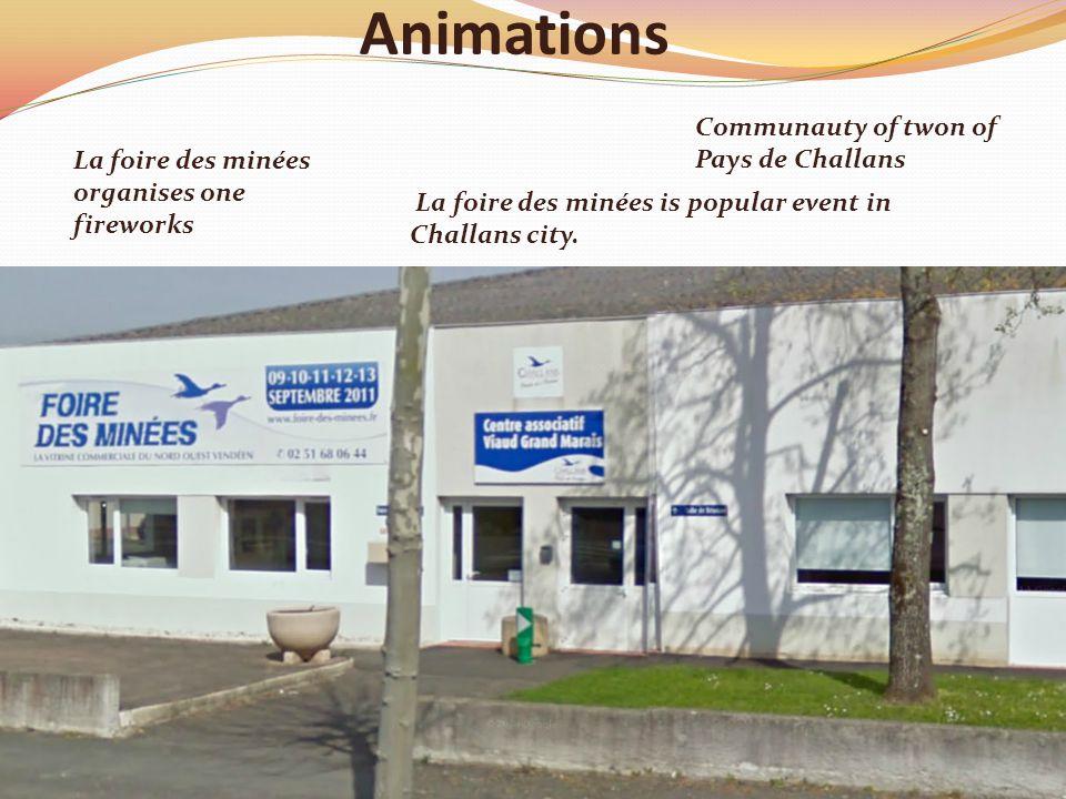 Animations La foire des minées is popular event in Challans city.