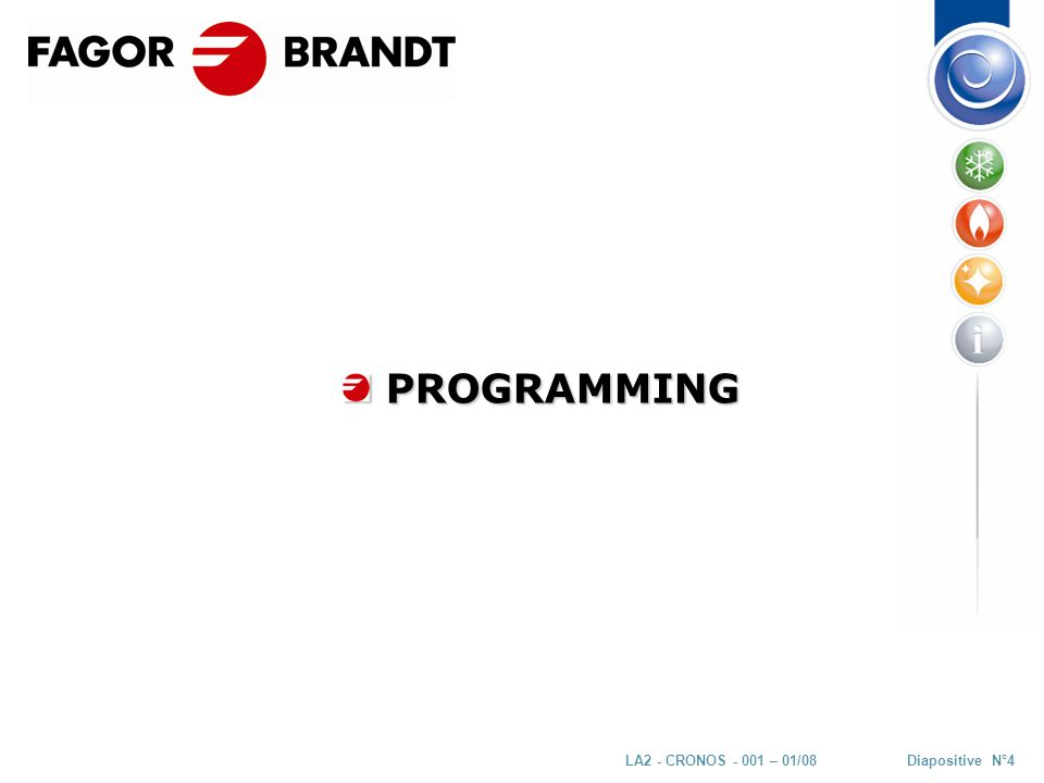 Diapositive N°5LA2 - CRONOS - 001 – 01/08 V4 PROGRAMMING