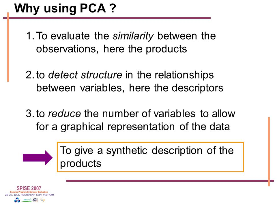 Why using PCA .