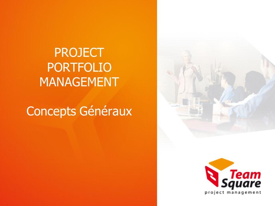 PROJECT PORTFOLIO MANAGEMENT Concepts Généraux