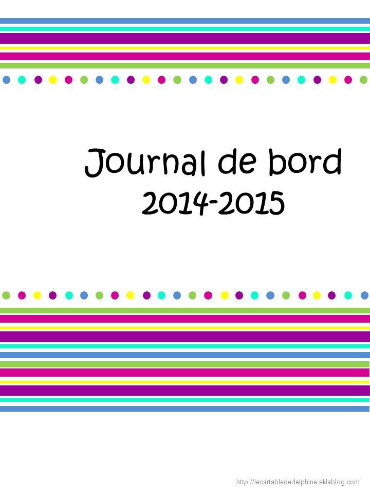 Journal de bord 2014-2015 http://lecartablededelphine.eklablog.com