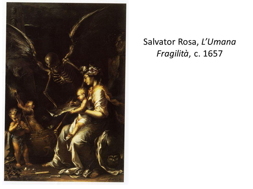 Salvator Rosa, L'Umana Fragilità, c. 1657