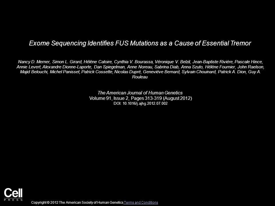 Figure 1 The American Journal of Human Genetics 2012 91, 313-319DOI: (10.1016/j.ajhg.2012.07.002) Copyright © 2012 The American Society of Human Genetics Terms and Conditions Terms and Conditions