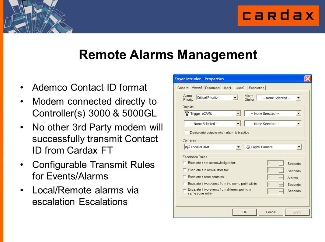 Remote Alarms Management Ademco Contact ID format Modem connected directly to Controller(s) 3000 & 5000GL No other 3rd Party modem will successfully t