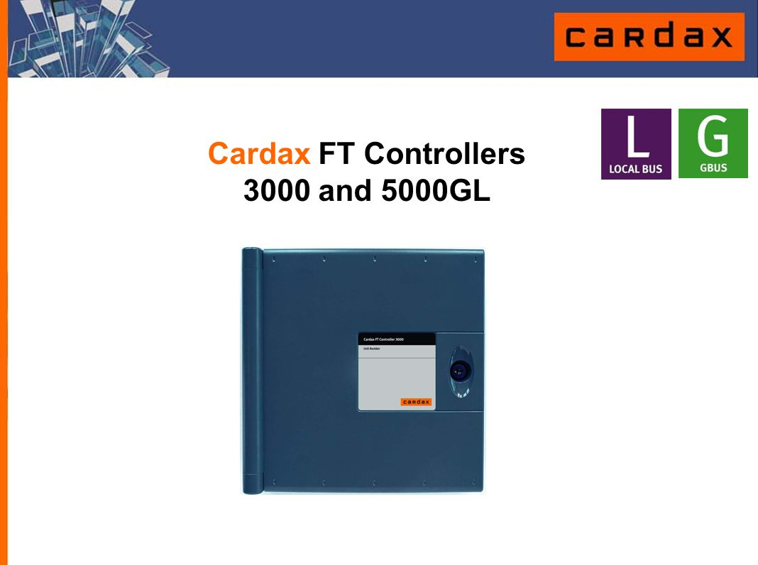 Cardax FT Controllers 3000 and 5000GL