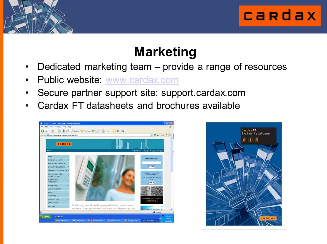 Marketing Dedicated marketing team – provide a range of resources Public website: www.cardax.comwww.cardax.com Secure partner support site: support.ca