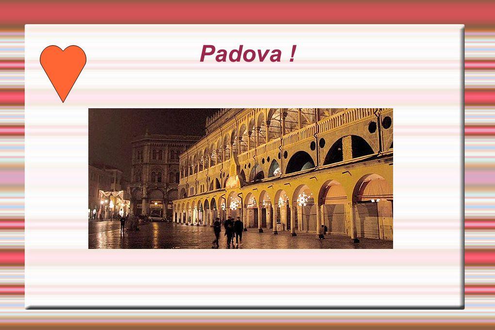 Padova !