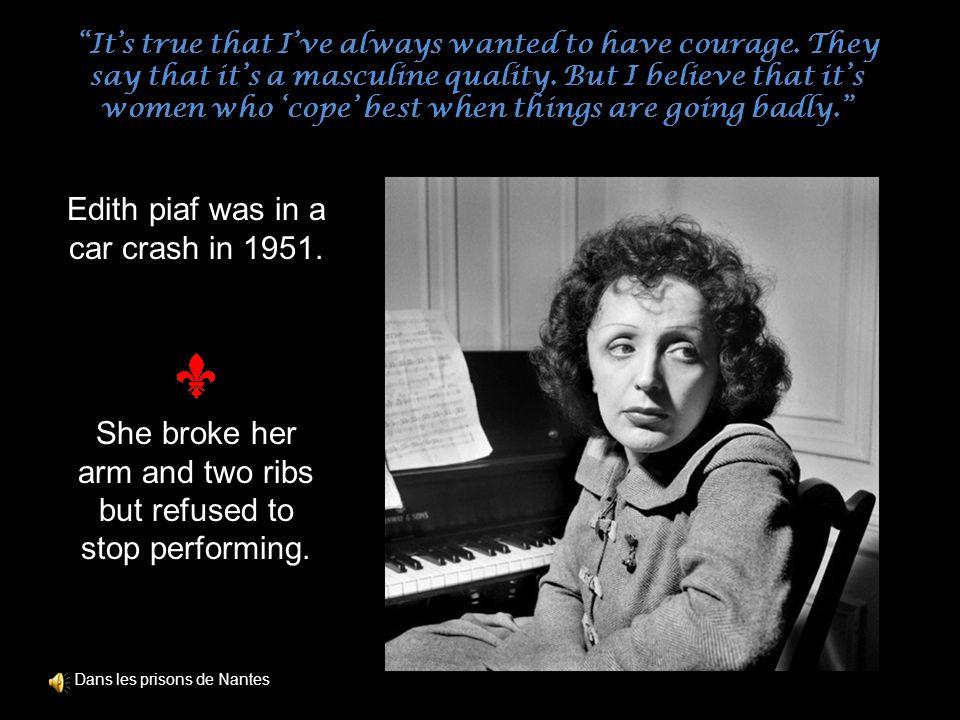 Edith piaf was in a car crash in 1951.