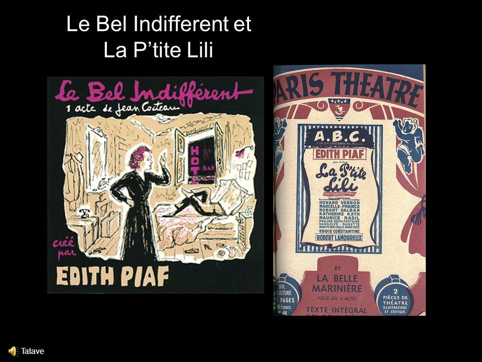 Le Bel Indifferent et La P'tite Lili Tatave