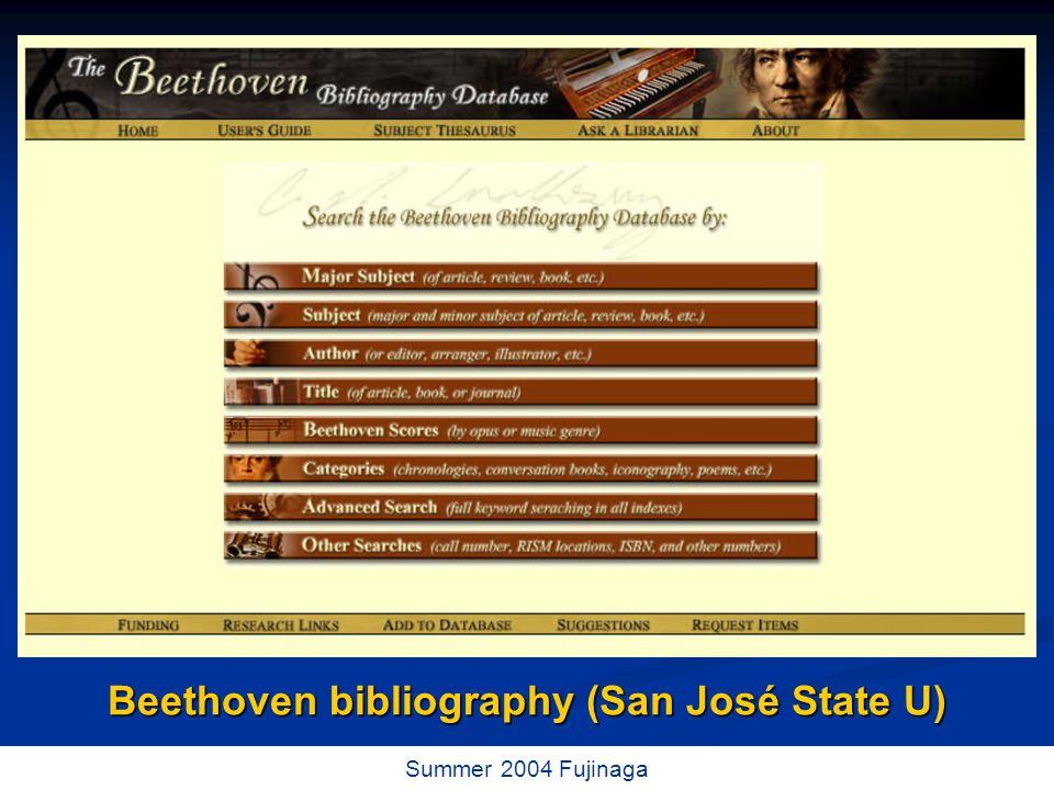 36 / 73 Summer 2004 Fujinaga Beethoven bibliography (San José State U)