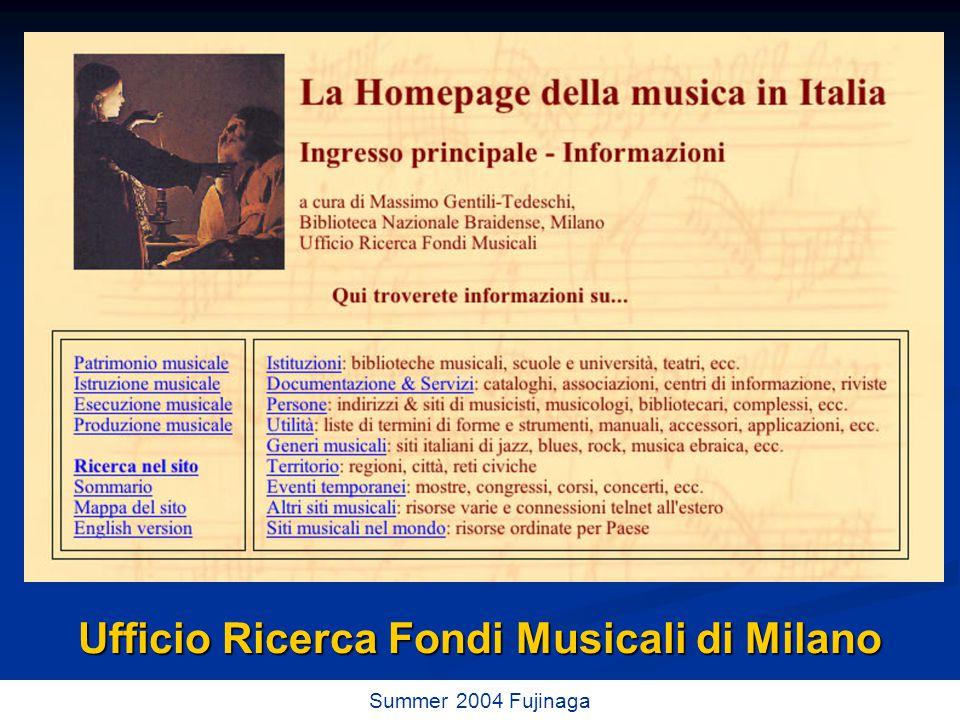 45 / 73 Summer 2004 Fujinaga Ufficio Ricerca Fondi Musicali di Milano