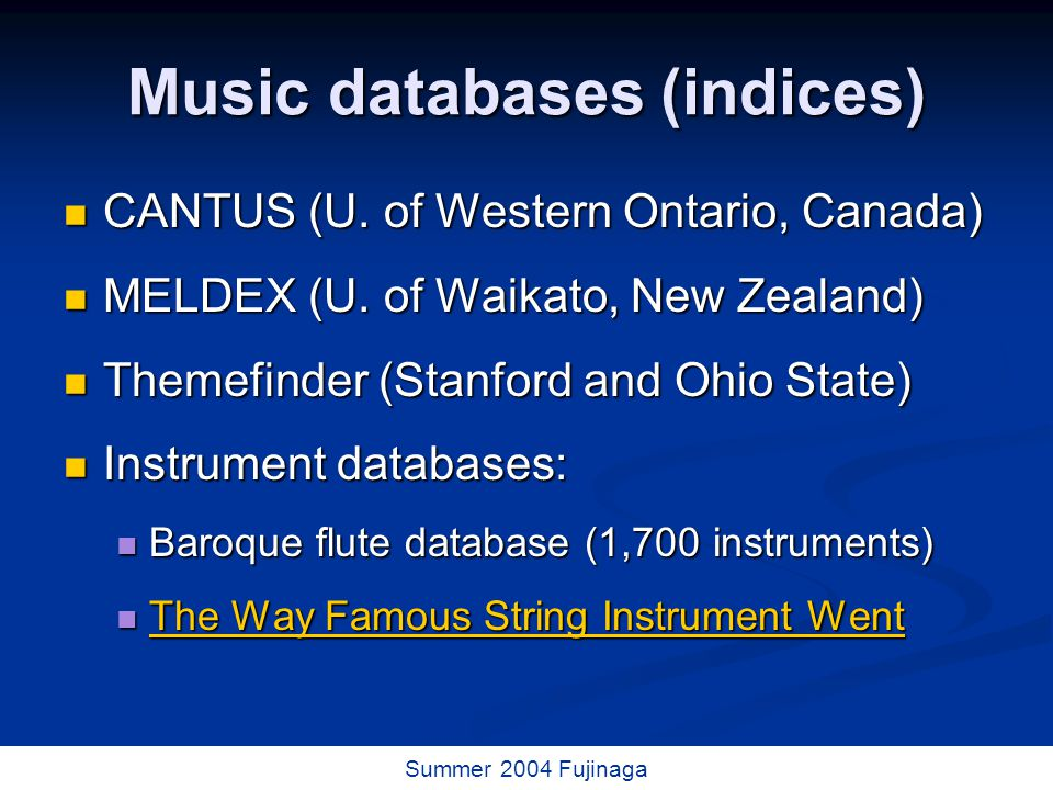 52 / 73 Summer 2004 Fujinaga Music databases (indices) CANTUS (U.